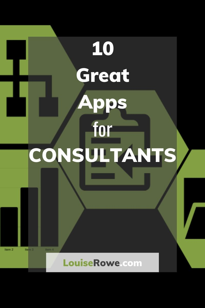 10 Great Apps for Consultants (pin). Photo credit © L Rowe 2020