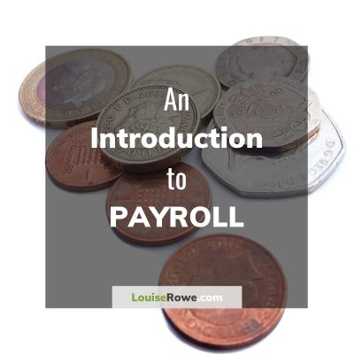 An Introduction to Payroll (title). Photo credit © L Rowe 2017