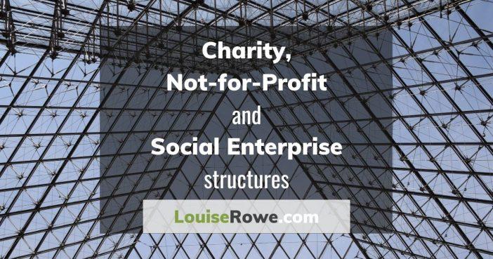 Charity, Not-for-Profit, Social Enterprise structures (wide). Photo credit © L Rowe 2020