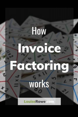 How Invoice Factoring Works (pin). Photo credit © L Rowe 2016