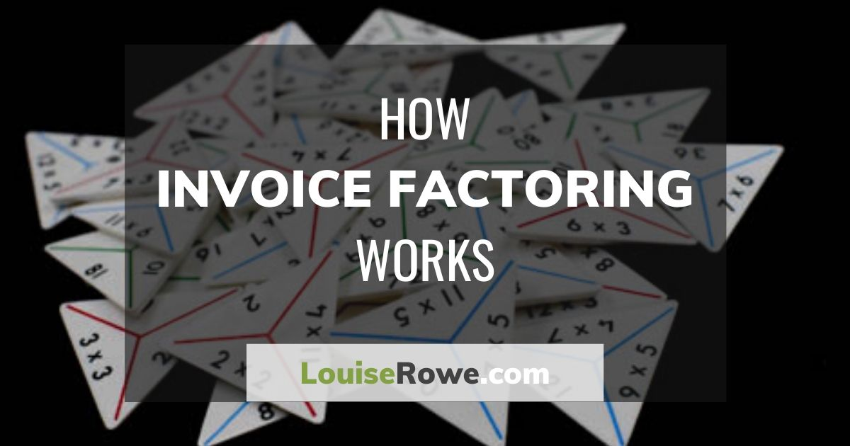 How Invoice Factoring Works (wide). Photo credit © L Rowe 2016