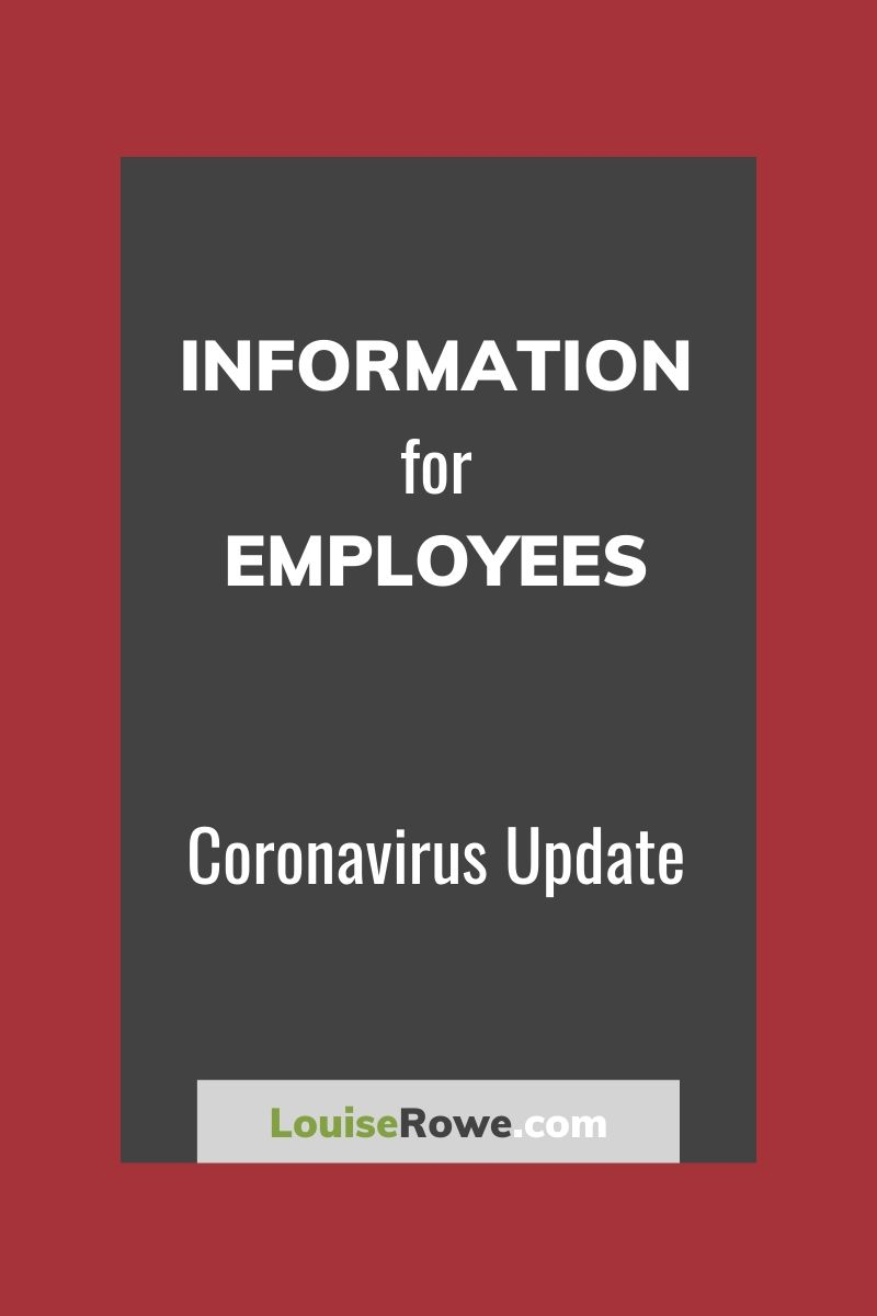 Information for Employees Coronavirus (pin). Photo credit © L Rowe 2020