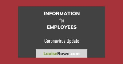 Information for Employees Coronavirus (wide). Photo credit © L Rowe 2020
