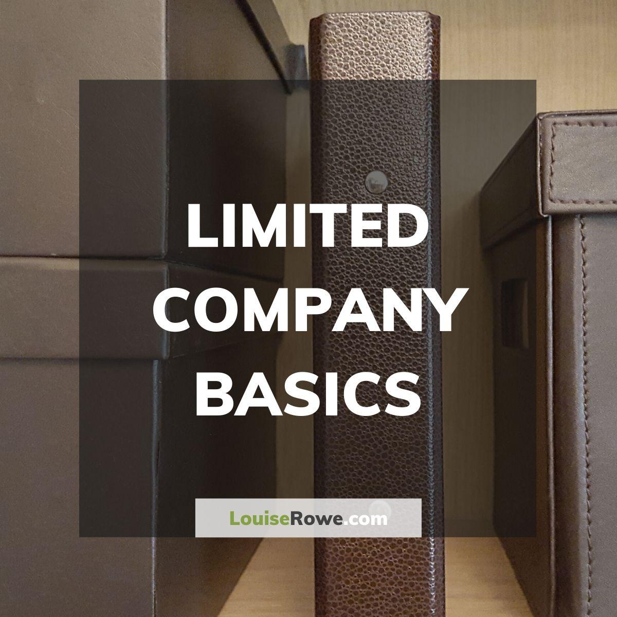 Limited Company Basics (title). Photo credit © L Rowe 2015