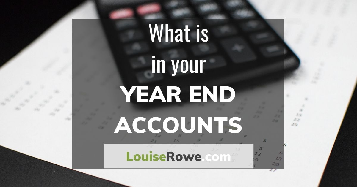 What is in your Year End Accounts (wide). Photo credit © L Rowe 2017